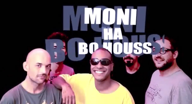 Moni Ha Bo Houss #10 - BO HOUSS